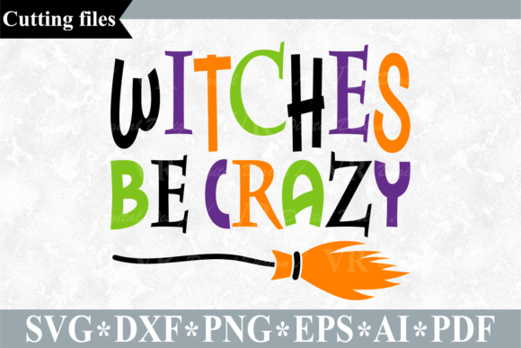Download Free Witches Be Crazy Svg Halloween Cut File Graphic By Vr Digital for Cricut Explore, Silhouette and other cutting machines.