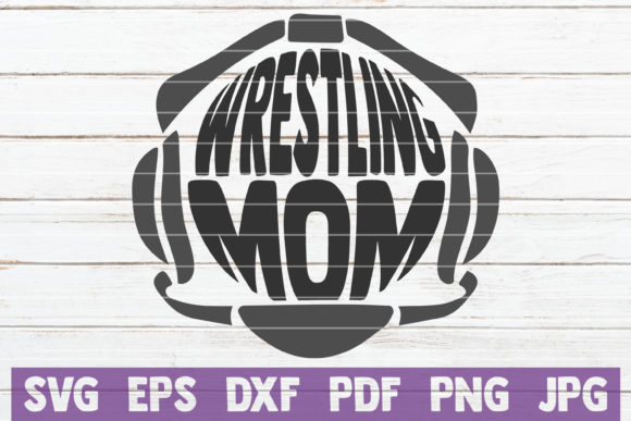 Download Free Wrestling Mom Cut File Graphic By Mintymarshmallows Creative for Cricut Explore, Silhouette and other cutting machines.