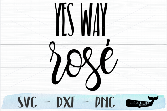 Download Free Yes Way Rose Wine Bachelorette Svg Graphic By Whaleysdesigns for Cricut Explore, Silhouette and other cutting machines.