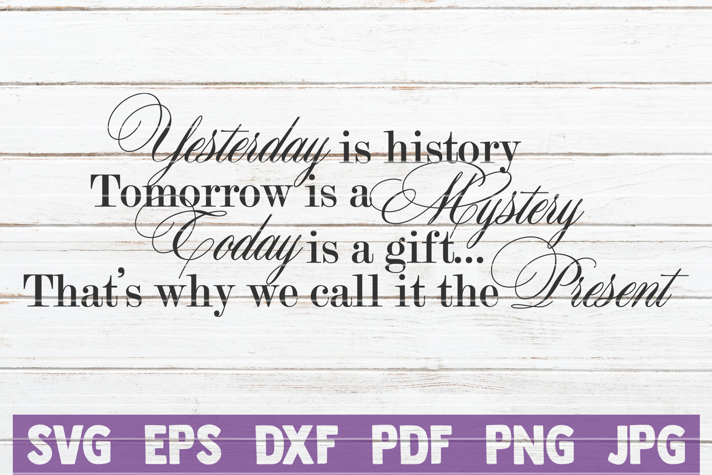 Download Free Yesterday Is History Svg Cut File Graphic By Mintymarshmallows for Cricut Explore, Silhouette and other cutting machines.