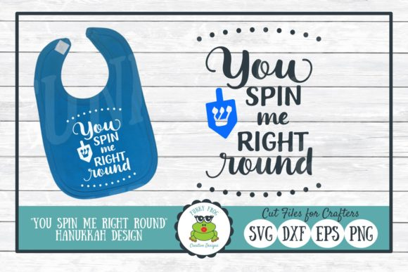 Download Free You Spin Me Right Round Hanukkah Graphic By for Cricut Explore, Silhouette and other cutting machines.