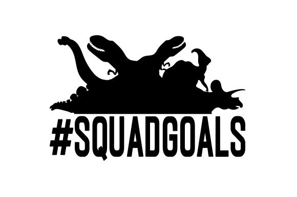 #squadgoals with Dinosaurs Dinosaurs Craft Cut File By Creative Fabrica Crafts