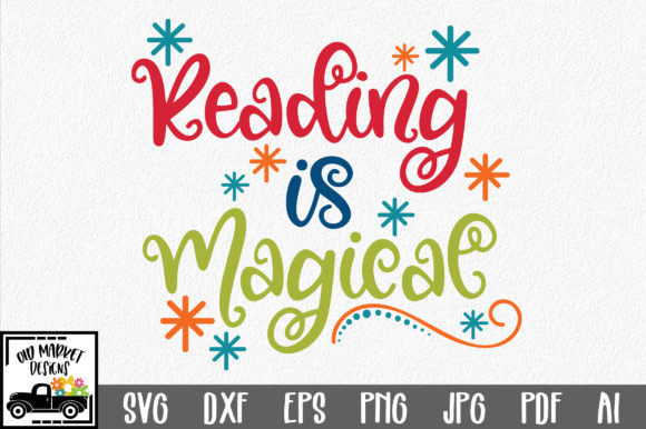 Reading is Magical SVG Cut File Graphic By oldmarketdesigns