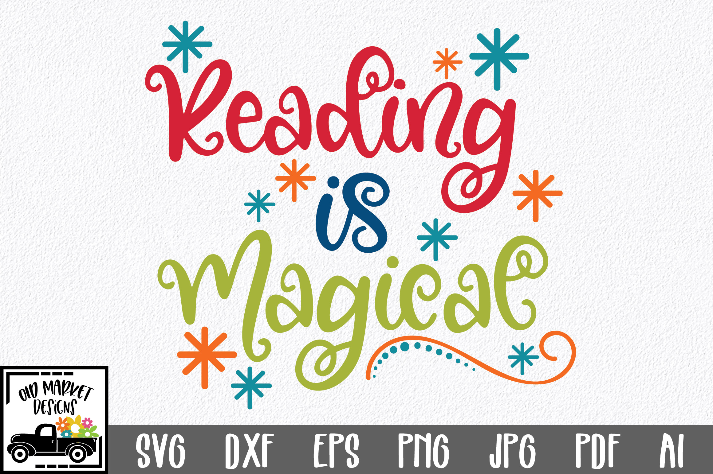Download Free Reading Is Magical Svg Cut File Graphic By Oldmarketdesigns for Cricut Explore, Silhouette and other cutting machines.