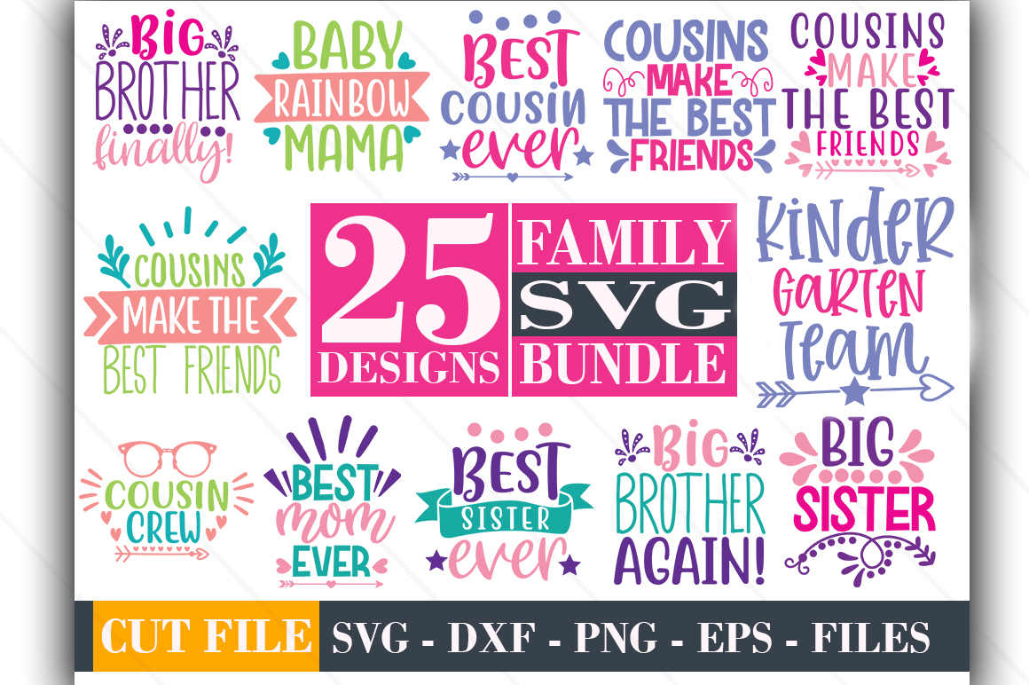Download Free 25 Family Big Bundle Graphic By Graphicsqueen Creative Fabrica for Cricut Explore, Silhouette and other cutting machines.