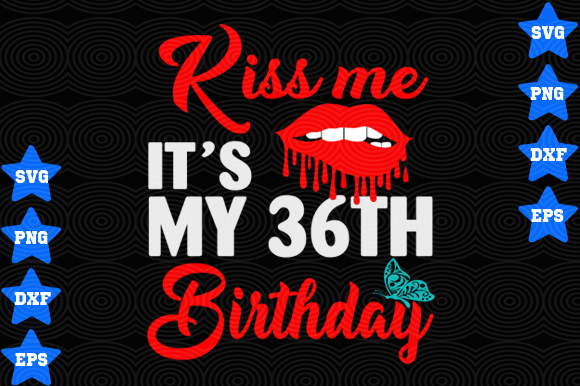 Download Free 36th Birthday Graphic By Awesomedesign Creative Fabrica for Cricut Explore, Silhouette and other cutting machines.