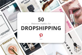 50 Pinterest Dropshipping Graphics Graphic By Web Donut
