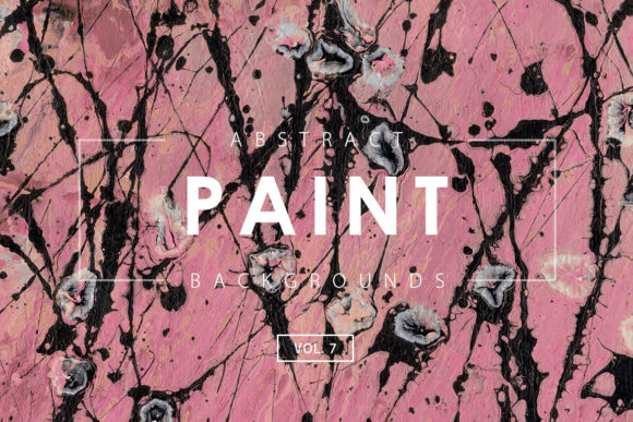 Print on Demand: Abstract Paint Backgrounds 7 Graphic Backgrounds By ArtistMef