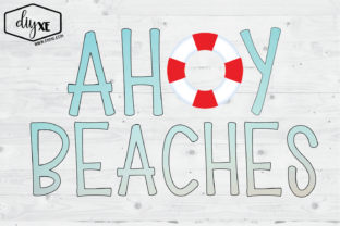 Ahoy Beaches Graphic By Sheryl Holst