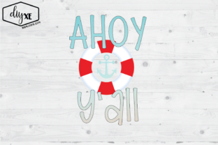 Ahoy Y'all Graphic By Sheryl Holst