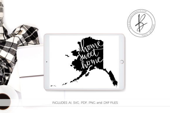 Print on Demand: Alaska Home Sweet Home Graphic Crafts By BeckMcCormick