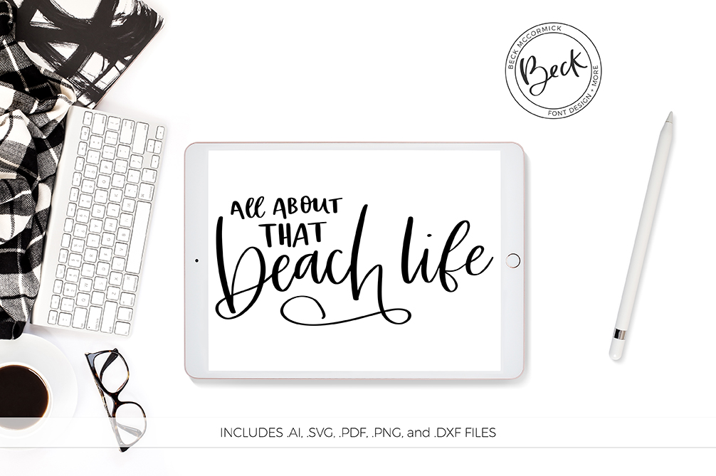 Download Free All About That Beach Life Graphic By Beckmccormick Creative for Cricut Explore, Silhouette and other cutting machines.