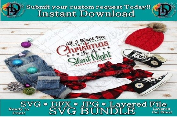 Download Free All I Want For Christmas Is A Silent Night Graphic By for Cricut Explore, Silhouette and other cutting machines.