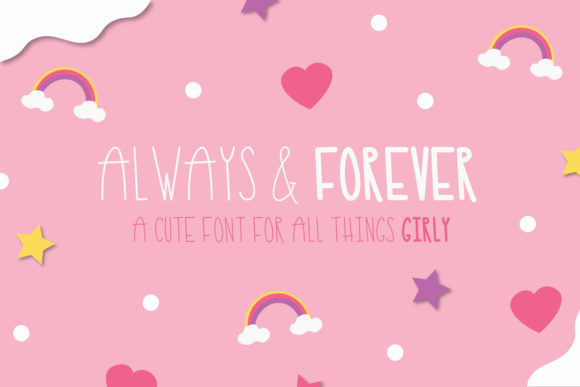 Print on Demand: Always and Forever Sans Serif Font By thejaemarie - Image 1