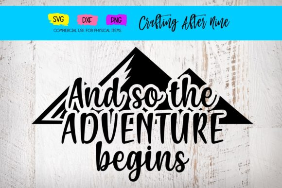 And so the Adventure Begins Graphic By Crafting After Nine