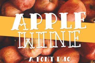 Apple Wine Font By Justina Tracy