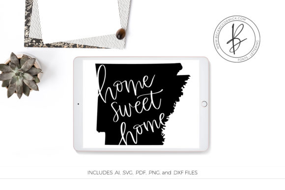 Print on Demand: Arkansas Home Sweet Home Graphic Crafts By BeckMcCormick