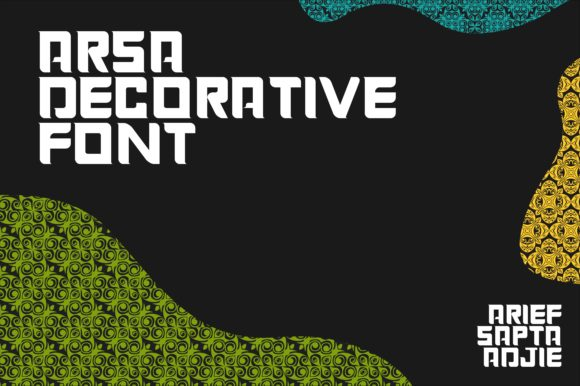 Print on Demand: Arsa Decorative Font By Arief Sapta Adjie