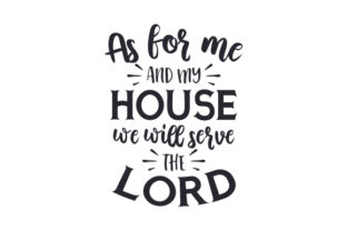 As for Me and My House, We Will Serve the Lord Craft Design By Creative Fabrica Crafts