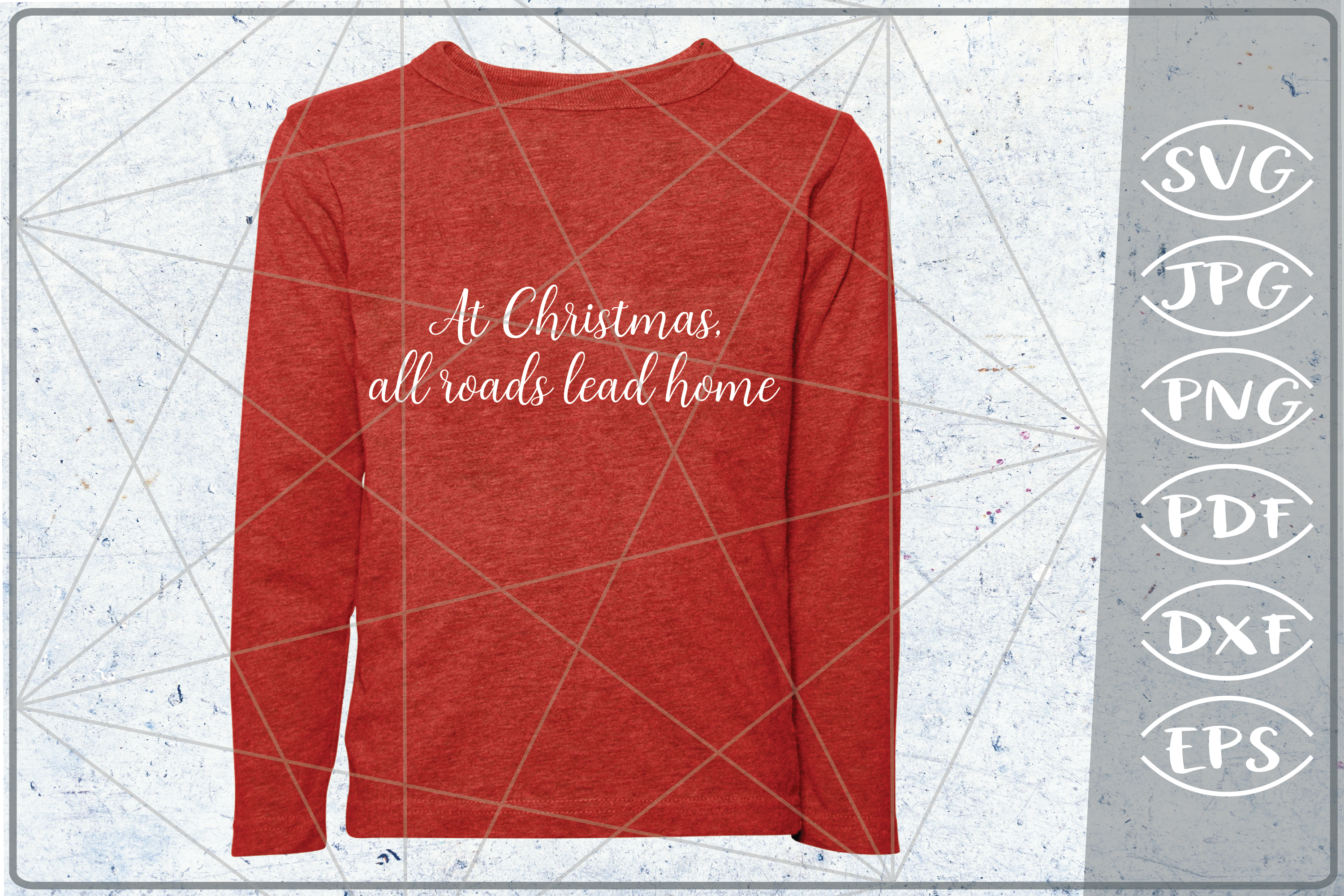 Download Free At Christmas All Roads Lead Home Graphic By Cute Graphic for Cricut Explore, Silhouette and other cutting machines.