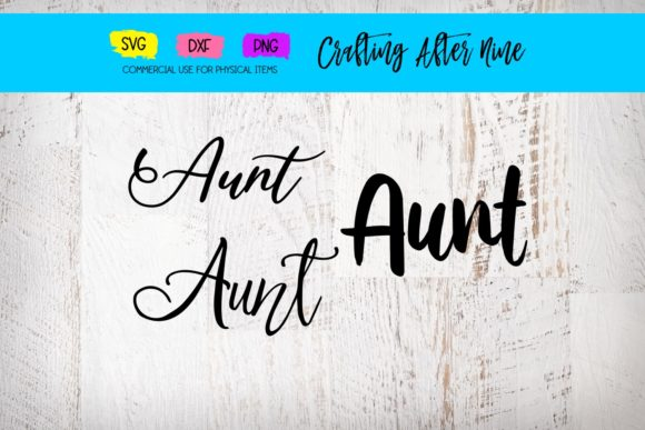 Print on Demand: Aunt Bundle Graphic Crafts By Crafting After Nine