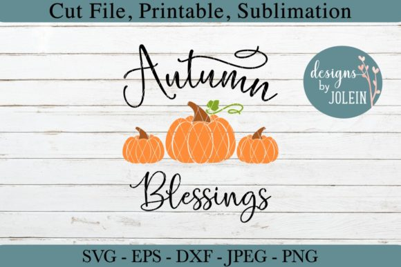 Download Free Autumn Blessings Graphic By Designs By Jolein Creative Fabrica for Cricut Explore, Silhouette and other cutting machines.