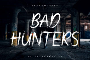Bad Hunters Font By Abascreative
