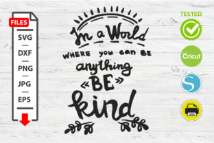 Download Free Be Kind Motivation Quote Svg Graphic By Mystocks Creative Fabrica SVG Cut Files