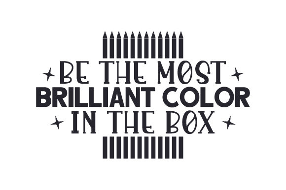 Be the Most Brilliant Color in the Box Craft Design By Creative Fabrica Crafts Image 2