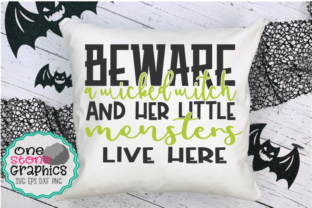 Beware Little Witch and Her Little Monster Live Here Graphic By OneStoneGraphics