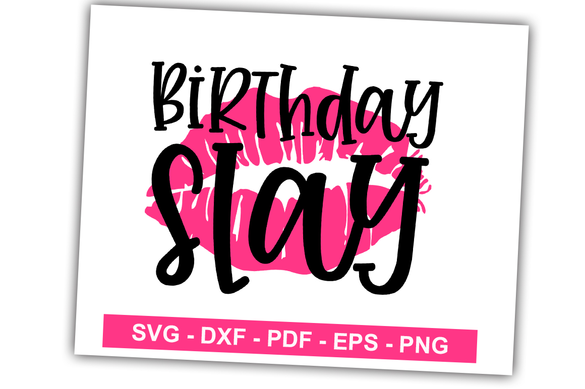 Download Free Birthday Slay Graphic By Svgbundle Net Creative Fabrica for Cricut Explore, Silhouette and other cutting machines.