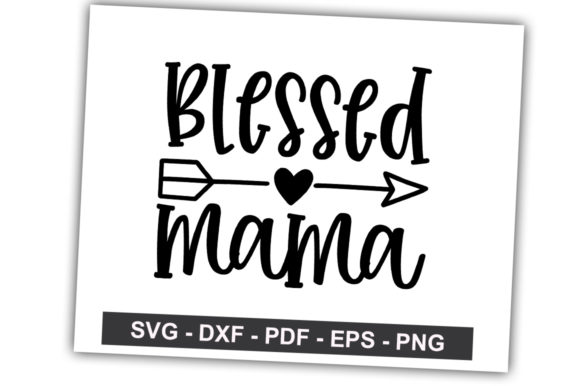 Print on Demand: Blessed Mama Graphic Crafts By svgbundle.net