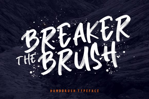 Print on Demand: Breaker the Brush Script & Handwritten Font By CreatypeStudio