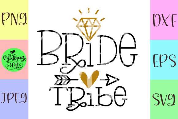 Download Free Bride Tribe Grafico Por Midmagart Creative Fabrica for Cricut Explore, Silhouette and other cutting machines.