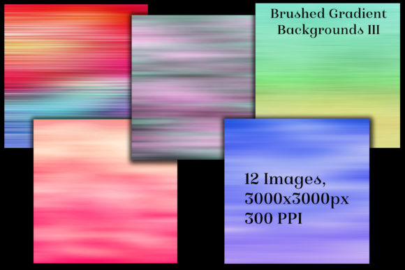 Brushed Gradient Backgrounds III
