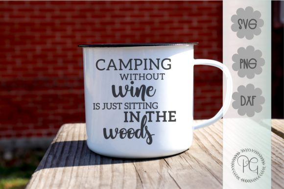 Download Free Camping Without Wine Graphic By Prospering Gifts Creative Fabrica for Cricut Explore, Silhouette and other cutting machines.