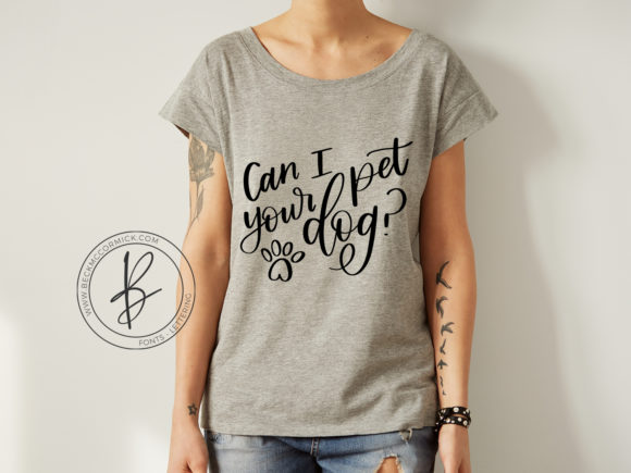 Download Free Can I Pet Your Dog Graphic By Beckmccormick Creative Fabrica for Cricut Explore, Silhouette and other cutting machines.