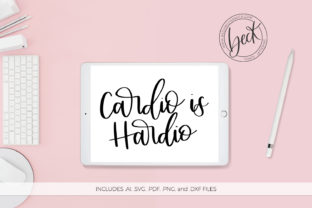 Download Free Cardio Is Hardio Graphic By Beckmccormick Creative Fabrica for Cricut Explore, Silhouette and other cutting machines.