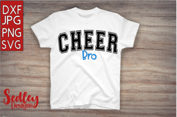 Download Free Cheer Bro Graphic By Sedley Designs Creative Fabrica for Cricut Explore, Silhouette and other cutting machines.