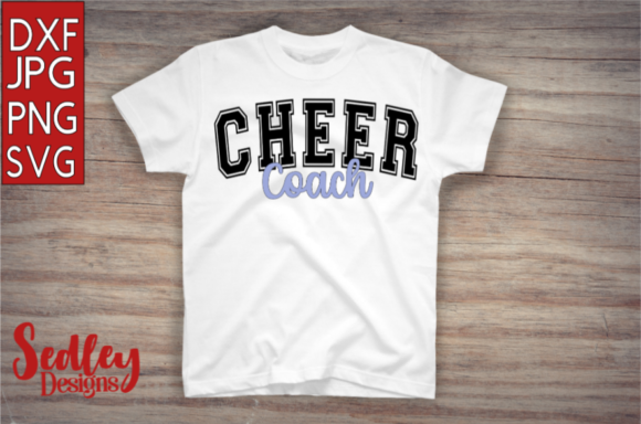 Download Free Cheer Coach Graphic By Sedley Designs Creative Fabrica for Cricut Explore, Silhouette and other cutting machines.