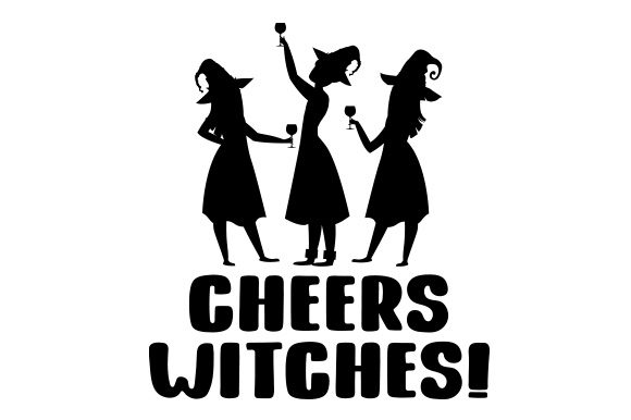 Download Free Cheers Witches Svg Cut File By Creative Fabrica Crafts for Cricut Explore, Silhouette and other cutting machines.