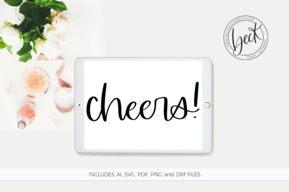 Download Free Cheers Graphic By Beckmccormick Creative Fabrica for Cricut Explore, Silhouette and other cutting machines.