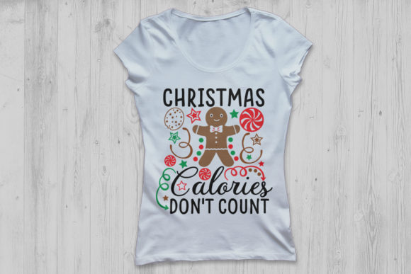 Download Free Christmas Calories Don T Count Graphic By Cosmosfineart for Cricut Explore, Silhouette and other cutting machines.