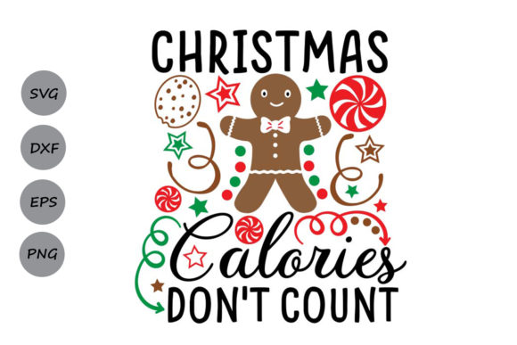 Christmas Calories Don T Count Graphic By Cosmosfineart
