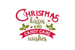 Christmas Kisses and Candy Cane Wishes Craft Design By Creative Fabrica Crafts