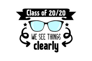 Class of 2020 We See Things Clearly - Back to School Craft Design By Creative Fabrica Crafts