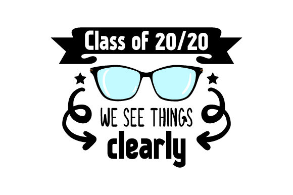 Class of 2020 We See Things Clearly - Back to School Schule & Lehrer Plotterdatei von Creative Fabrica Crafts