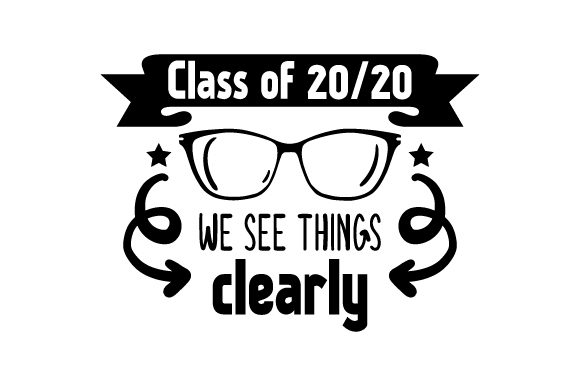 Class of 2020 We See Things Clearly - Back to School School & Teachers Craft Cut File By Creative Fabrica Crafts - Image 2
