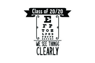 Class of 2020 We See Things Clearly - Eye Test - Back to School Craft Design By Creative Fabrica Crafts