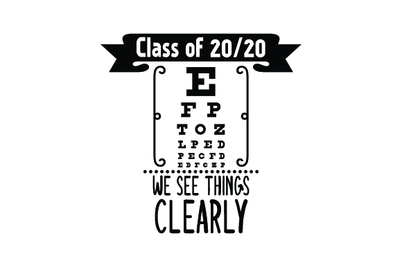 Download Free Class Of 2020 We See Things Clearly Eye Test Back To School for Cricut Explore, Silhouette and other cutting machines.